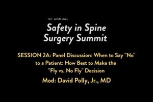 "Panel Discussion: When to Say ""No"" to a Patient: How Best to Make the ""Fly Vs. No Fly"" Decision"