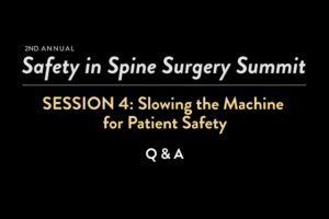 Slowing the Machine for Patient-Safety: Q & A